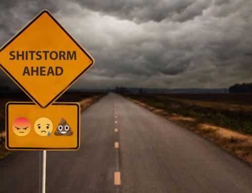 Sådan håndterer du en shitstorm (…du aldrig kommer til at opleve)